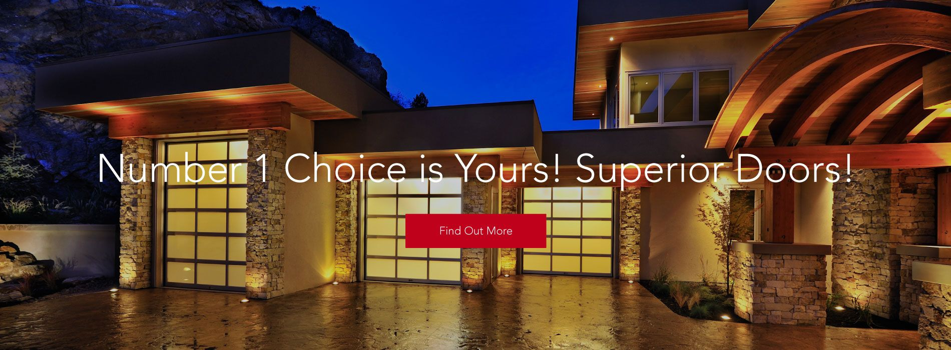Number 1 Choice is Yours! Superior Doors! | Find Out More